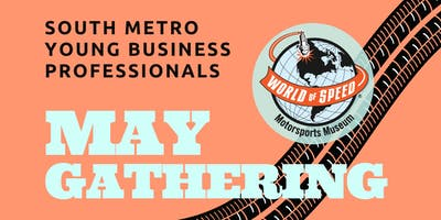 South Metro Young Professionals May Gathering