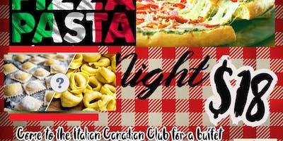 Pizza and Pasta Night -Buffet