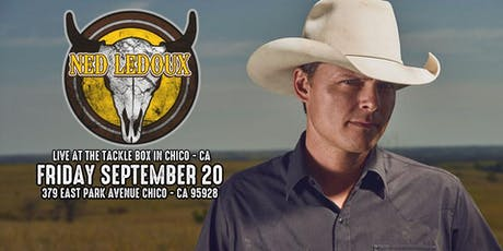 Ned LeDoux at Tackle Box Chico-CA tickets