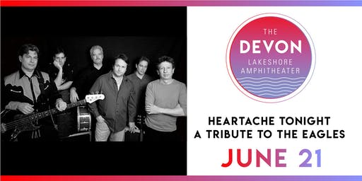 Heartache Tonight: A Tribute to The Eagles