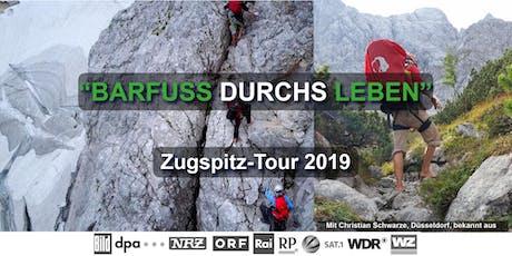 """BARFUSS DURCHS LEBEN"" Zugspitz-Tour 2019 Tickets"