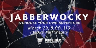 Hitchhikers Presents: Jabberwocky