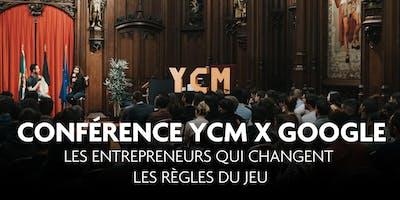 Conférence YCM x Google : les entrepreneurs qui changent les règles du jeu (29 mars)