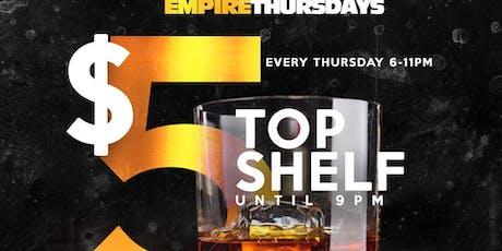 Empire Thursdays Happy Hour tickets