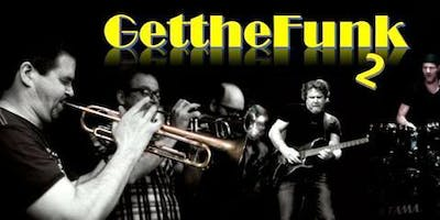 Get the Funk 2 (Tower of Power Tribute) in De Cactus