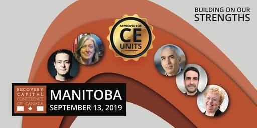 Recovery Capital Conference of Canada - Winnipeg Manitoba