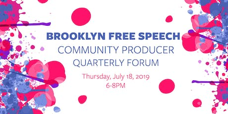 Brooklyn Free Speech TV & Radio Community Producer Meeting, July 2019 tickets