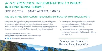 In the Trenches: Implementation to Impact International Summit