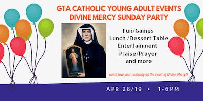 GTA Catholic Young Adult Events Celebrates: Divine Mercy Sunday Party 2019