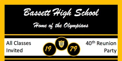 Bassett High School - 1979 40th - All Class Reunion