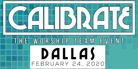 CALIBRATE 2020 - Dallas tickets