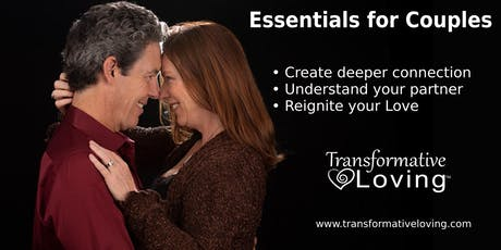 Essential Practices Workshop for Couples - Transformative Loving tickets