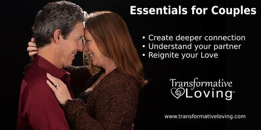 Essential Practices Workshop for Couples - Transformative Loving