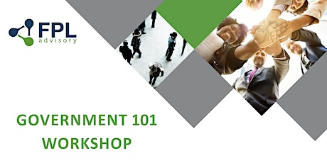 GOVERNMENT 101 WORKSHOP tickets