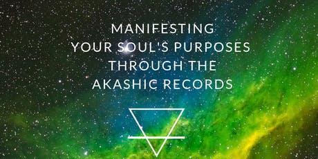 Manifesting Your Soul's Purposes Through The Akashic Records Certification by Dr. Linda Howe tickets