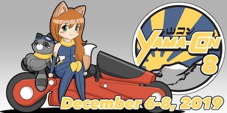 Yama-Con 8 tickets
