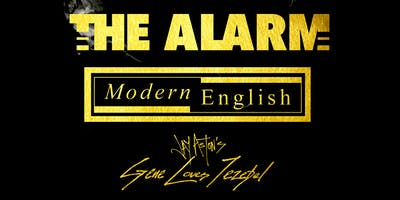 The Alarm, Modern English, Jay Aston's Gene Loves Jezebel: SIGMA LXXXV Tour