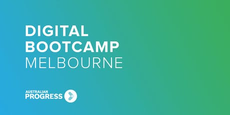 Melbourne Digital Bootcamp 2019 tickets