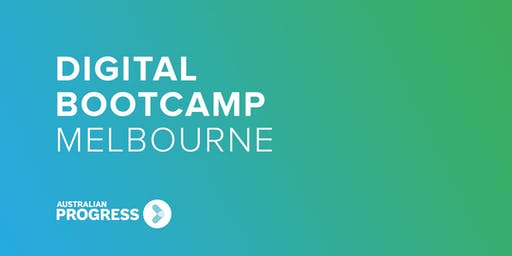 Melbourne Digital Bootcamp 2019