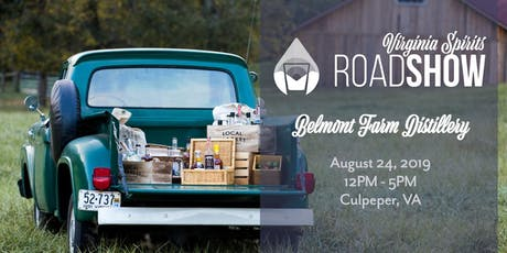 Virginia Craft Spirits Roadshow: Culpeper (Belmont Farm Distillery)  tickets