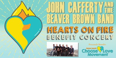 """Hearts on Fire"" Benefit with John Cafferty & the Beaver Brown Band"