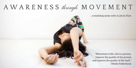 Awareness Through Movement (Feldenkrais Method series) tickets