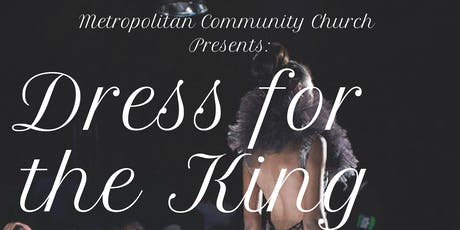 Dress For the King Fashion Extravaganza tickets