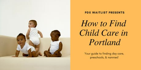 How to Find Child Care in Portland tickets