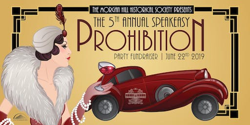 5th ANNUAL SPEAKEASY: PROHIBITION PARTY