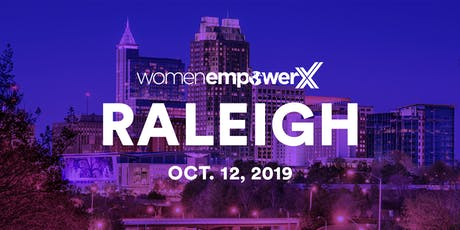 Women Empower X Raleigh 2019 tickets