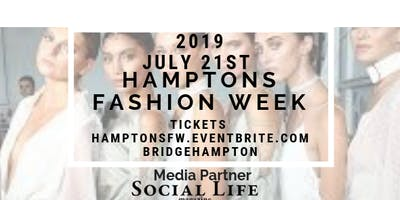 """Hamptons Fashion Week-""""The official Fashion Week of the Hamptons presented by DCG Media Group + Media Sponsor SOCIAL LIFE MAGAZINE"""