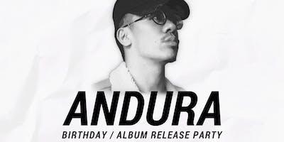 Andura's Birthday / Album Release Party