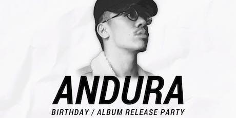 Andura's Birthday / Album Release Party tickets
