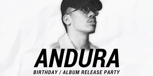 Andura's Birthday / Album Release Party