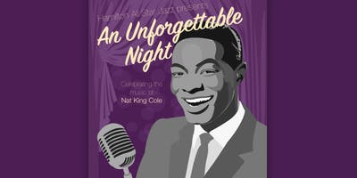 An Unforgettable Night celebrating the music of Nat King Cole