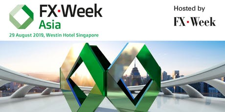 FX Week Asia 2019 tickets