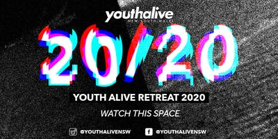 Youth Alive Retreat 2020