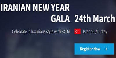 FXTM Iranian New Year Gala Dinner in Istanbul
