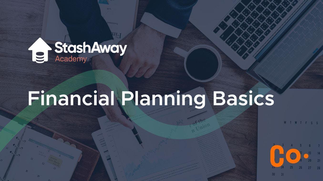 StashAway Academy: Financial Planning Basics