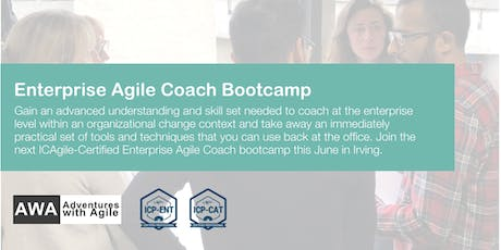 Enterprise Agile Coach Bootcamp (ICP-ENT & ICP-CAT) | Dallas - June 2019 tickets