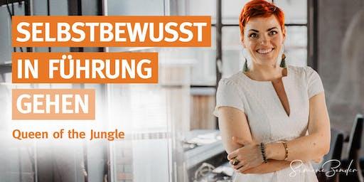SELBSTBEWUSST in FÜHRUNG gehen. Queen of the Jungle.