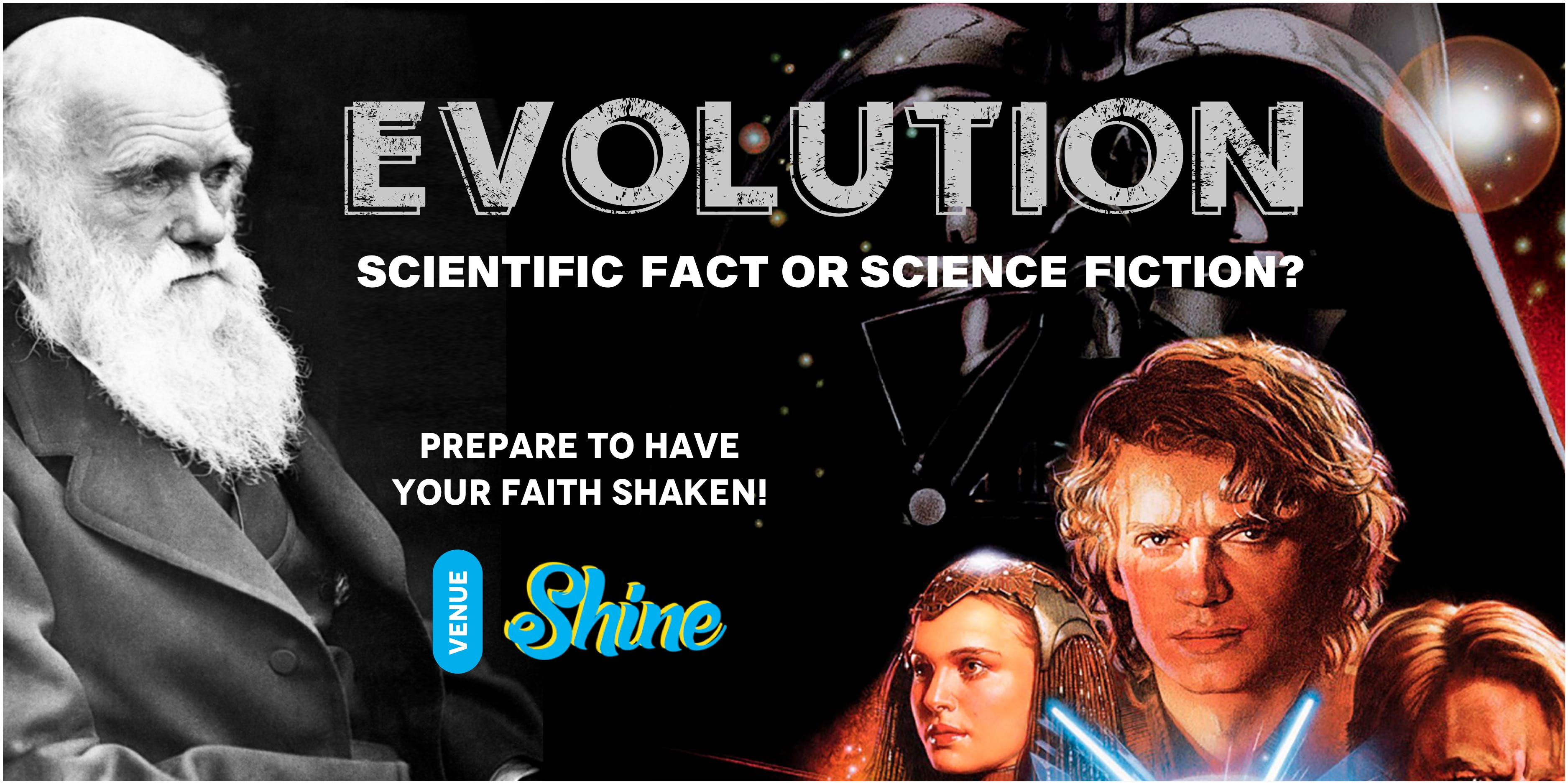 Evolution, Scientic Fact or Science fiction?