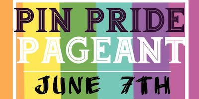 PIN PRIDE PAGEANT