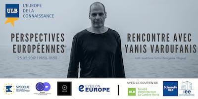 Perspectives européennes : rencontre avec Yanis Varoufakis
