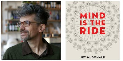 Mind is the Ride: Cycling and Philosophy with Jet McDonald