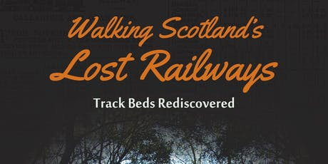 Walking Scotland's Lost Railways, tickets
