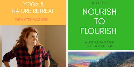 Nourish to Flourish | Yoga & Nature retreat  tickets