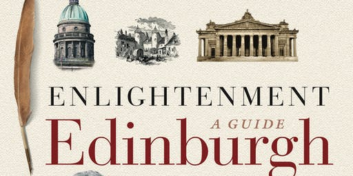 Enlightenment Edinburgh: A Guide