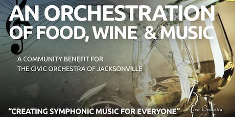 An Orchestration of Food, Wine & Music tickets
