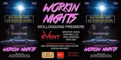 Workin Nights Wollongong Premiere + Q & A with Lead Actor Jordan Meaney